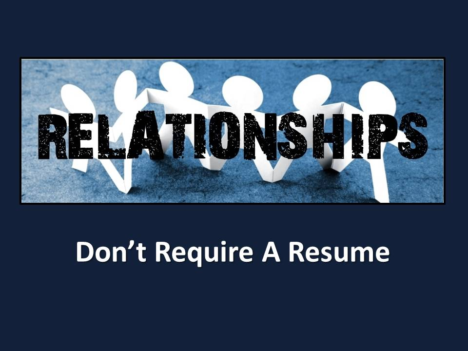 It s all about Relationships